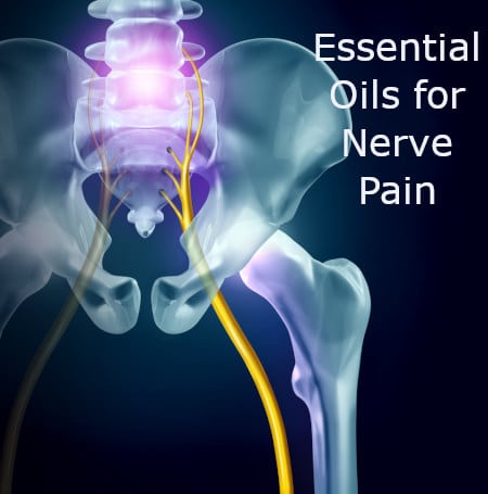 19 Helpful Essential Oils for Nerve Pain