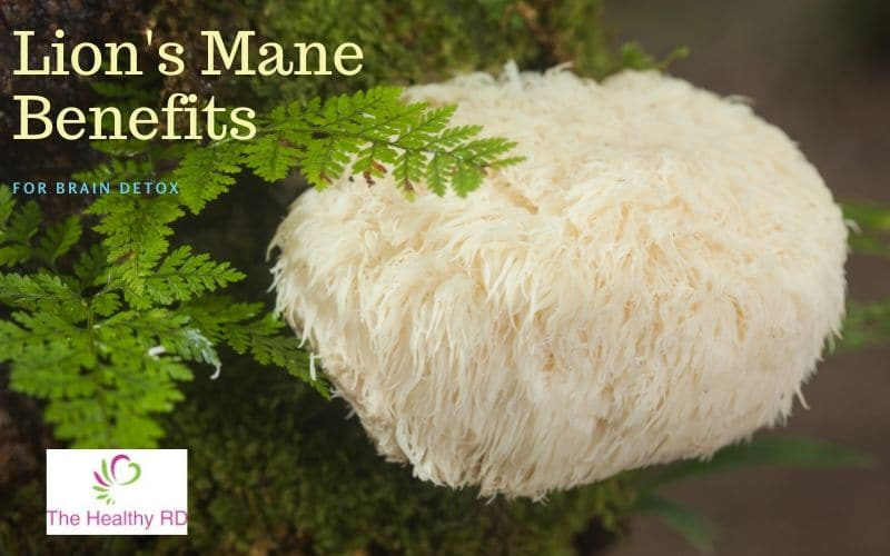 Lion's Mane Benefits for Brain Detox by The Healthy RD