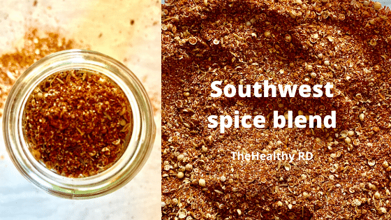 Healthy Southwest spice blend by The Healthy RD