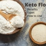 9 Keto Flour Types +Benefits and How to Use
