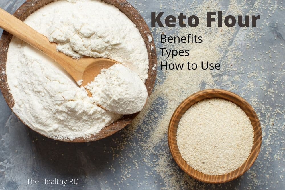 Two keto flours in wooden bowls enscripted Keto flour, benefits, types, and how to use by The Healthy RD