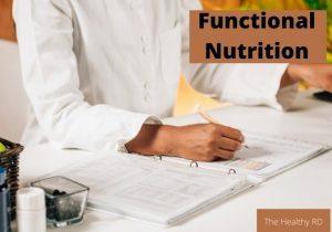 Dietitian helping a patient with functional nutrition with functional nutrition written as heading by The Healthy RD