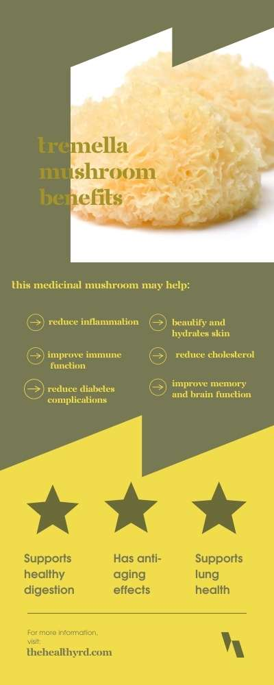 Tremella mushroom benefits infographic with 9 fascinating health benefits including reducing inflammation, beautifies and hydrates the skin, lung health, digestive health, improves immune function, improve memory and brain function, and has anti-aging effects by The Healthy RD