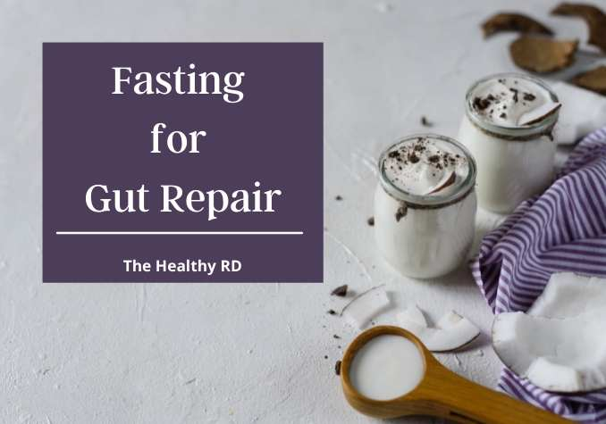 Two yogurt cups with coconut on a striped purple towel and a spoonful of coconut milk on a white background with wording fasting for gut repair by The Healthy RD